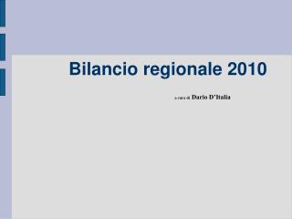 Bilancio regionale 2010