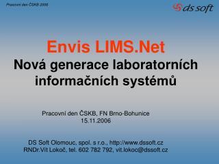 Envis LIMS.Net Nová generace laboratorních informačních systémů