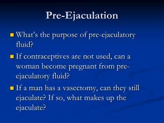 Pre-Ejaculation