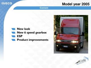 New look   New 6 speed gearbox   ESP   Product improvements