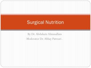 Surgical Nutrition