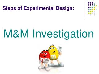 Steps of Experimental Design: