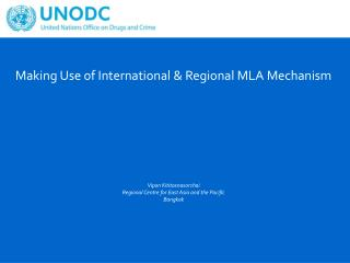 International & Regional Principles on MLA Challenges related to MLA, including MLA on HT Cases