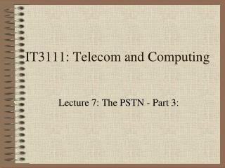 IT3111: Telecom and Computing