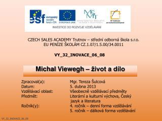 Michal  Viewegh  – život a dílo