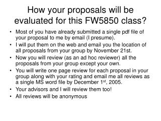 How  your  proposals will be evaluated for this FW5850 class?
