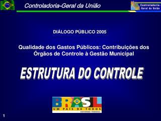 Qualidade dos Gastos P�blicos: Contribui��es dos �rg�os de Controle � Gest�o Municipal