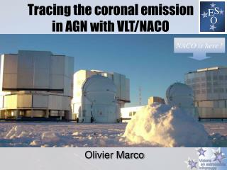 Tracing the coronal emission in AGN with VLT/NACO