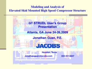 Modeling and Analysis of Elevated Skid Mounted High Speed Compressor Structure