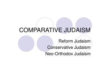 COMPARATIVE JUDAISM