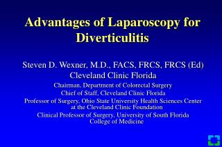 Advantages of Laparoscopy for Diverticulitis