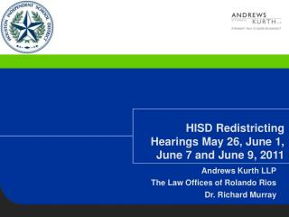 HISD Redistricting Hearings May 26, June 1, June 7 and June 9, 2011