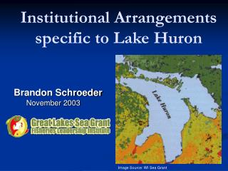 Institutional Arrangements  specific to Lake Huron