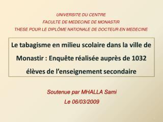 UNIVERSITE DU CENTRE FACULTE DE MEDECINE DE MONASTIR THESE POUR LE DIPL ME NATIONALE DE DOCTEUR EN MEDECINE