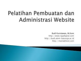 Pelatihan Pembuatan dan Administrasi Website