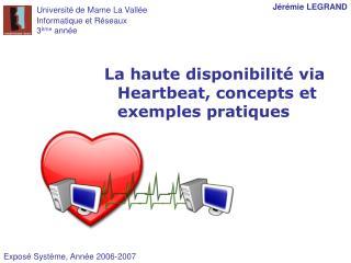La haute disponibilit  via Heartbeat, concepts et exemples pratiques