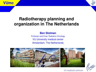 Radiotherapy planning and organization in The Netherlands