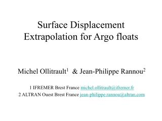 Surface Displacement Extrapolation for Argo floats