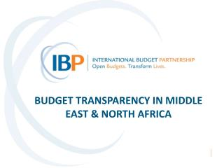 BUDGET TRANSPARENCY IN MIDDLE EAST & NORTH AFRICA