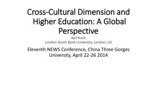 Eleventh NEWS Conference, China Three Gorges University, April 22-26 2014