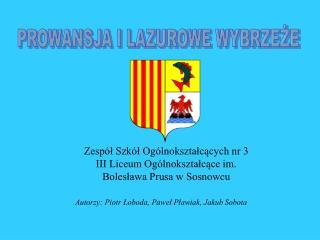 Zesp l Szk l Og lnoksztalcacych nr 3 III Liceum Og lnoksztalcace im. Boleslawa Prusa w Sosnowcu