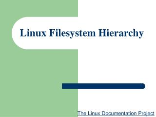 Linux Filesystem Hierarchy