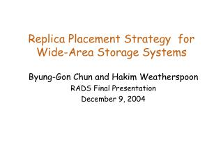 Replica Placement Strategy  for Wide-Area Storage Systems