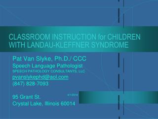 CLASSROOM INSTRUCTION for CHILDREN WITH LANDAU-KLEFFNER SYNDROME