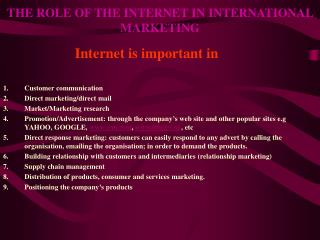 THE ROLE OF THE INTERNET IN INTERNATIONAL MARKETING