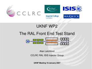 UKNF WP2 The RAL Front End Test Stand