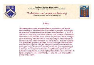 Free Energy Workshop - 28th of October: From the free energy principle to experimental neuroscience, and back    The Bay
