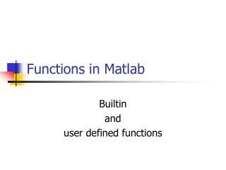 Functions in Matlab