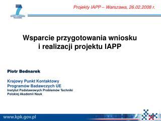 Wsparcie przygotowania wniosku  i realizacji projektu IAPP