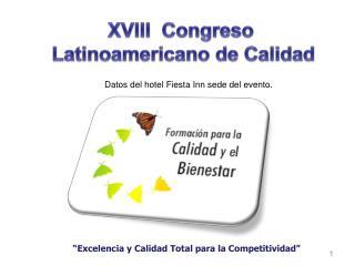 """""""Excelencia y Calidad Total para la Competitividad"""""""