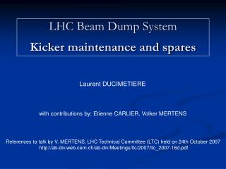 LHC Beam Dump System Kicker maintenance and spares