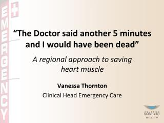 Vanessa Thornton Clinical Head Emergency Care