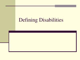 Defining Disabilities