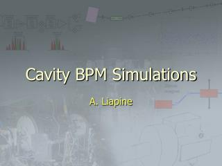 Cavity BPM Simulations