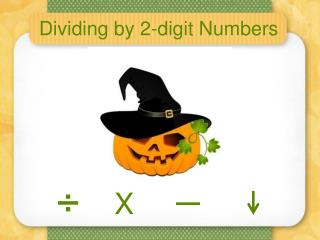 Dividing by 2-digit Numbers