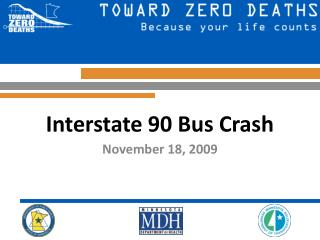 Interstate 90 Bus Crash