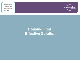Housing First:  Effective Solution