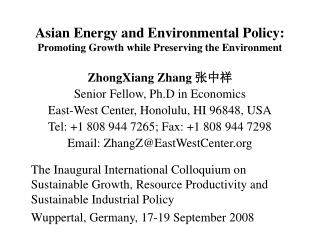 Asian Energy and Environmental Policy: Promoting Growth while Preserving the Environment