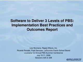 Software to Deliver 3 Levels of PBS: Implementation Best Practices and Outcomes Report