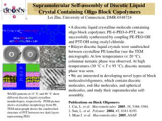 Supramolecular Self-assembly of Discotic Liquid  Crystal Containing Oligo Block Copolymers