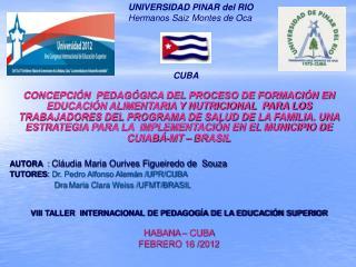 UNIVERSIDAD PINAR del RIO Hermanos Saiz Montes de Oca