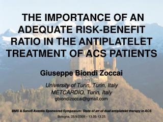 Giuseppe Biondi  Zoccai University of Turin ,  Turin , Italy METCARDIO,  Turin , Italy
