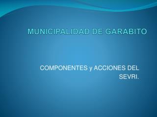MUNICIPALIDAD DE GARABITO
