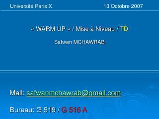 « WARM UP » / Mise à Niveau /  TD Safwan MCHAWRAB