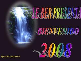 LE BER PRESENTA