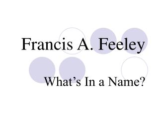 Francis A. Feeley